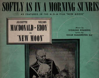 Softly As In A Morning Sunrise * New Moon * Oscar Hammerstein 2nd * Sigmund Romberg * 1928 * Vintage Sheet Music