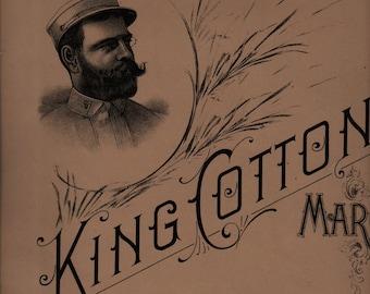 King Cotton March + John Philip Sousa + The John Church Company + 1895 + Vintage Sheet Music