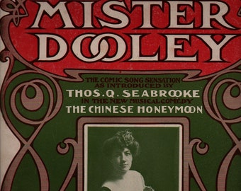 Mister Dooley + The Chinese Honeymoon + Elizabeth Murray + Wm. Jerome & Jean Schwartz + Early 1900s + Vintage Sheet Music