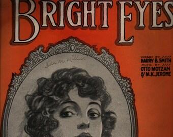 Bright Eyes  * Harry B. Smith, Otto Motzan and M. K. Jerome * Waterson Berlin & Snyder Co. * 1920 * Vintage Sheet Music