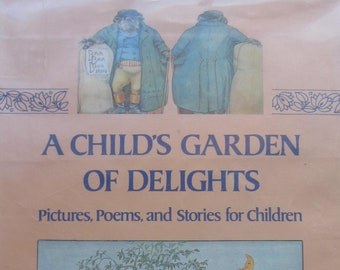 A Child's Garden of Delight: Pictures, Poems, and Stories for Children * Harry N. Abrams * 1987 * Vintage Kids Book