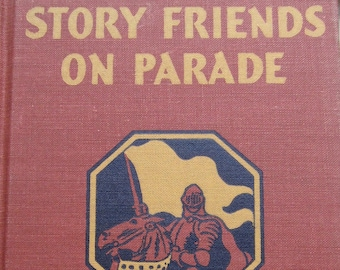 Story Friends on Parade * W. W. Theisen and Guy L. Bond * George Annand * The MacMillan Company * 1947 * Vintage Text Book