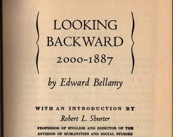Looking Backward 2000 – 1887 * The Modern Library * Edward Bellamy * Random House * 1951 * Vintage Literature Book