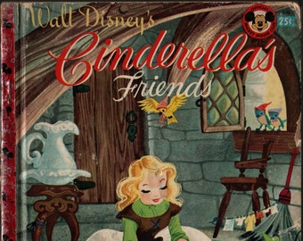 Walt Disney's Cinderella's Friends + A Mickey Mouse Club Book + Jane Werner + Al Dempster and Walt Disney Studio + 1950 + Vintage Kids Book