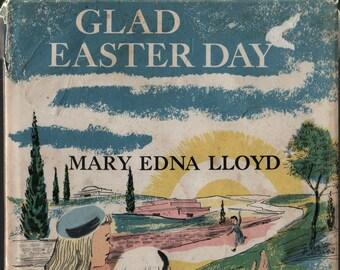 Glad Easter Day + Mary Edna Lloyd + June Goldsborough + Abingdon Press + 1961 + Vintage Religious Book