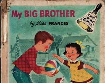 My Big Brother + Ding Dong School Book + Miss Frances + Rand McNally + 1954 + Vintage Kids Book
