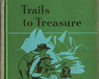 Trails to Treasure + Teachers Edition + David H. Russell + Ginn and Company + 1950 + Vintage Text Book