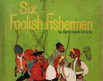 Six Foolish Fishermen * Benjamin Elkin * Katherine Evans * E. M. Hale & Company * 1962 * Vintage Kids Book
