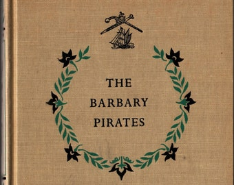 The Barbary Pirates + C. S. Forester + Charles J. Mazoujian + Random House + 1953 + Vintage Kids Book