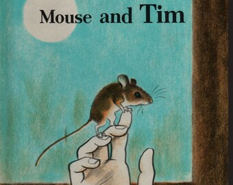 Mouse and Tim + Faith McNulty + Marc Simont + Weekly Reader + 1978 + Vintage Kids Book