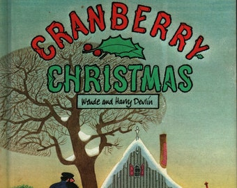 Cranberry Christmas + Wende and Harry Devlin + Parents Magazine Press + 1976 + Vintage Kids Book