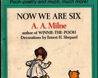 Now We Are Six + A. A. Milne + Ernest H. Shepard + Dell Publishing Co. + 1983 + Vintage Kids Book