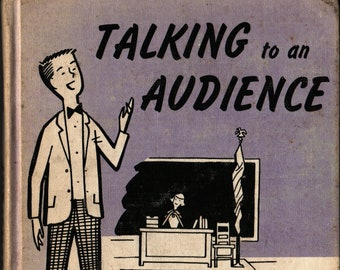 Talking to an Audience + Vernon Howard + Doug Anderson + Sterling Publishing, Co., Inc. + 1963 + Vintage Reference Book