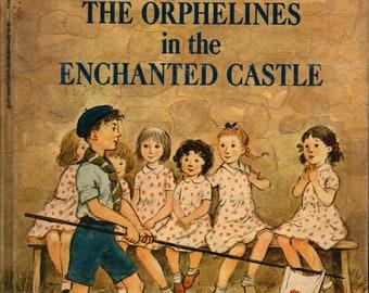 The Orphelines in the Enchanted Castle + Natalie Savage Carlson + Adriana Saviozzi + Harper & Row + 1964 + Vintage Kids Book