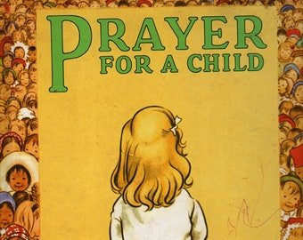 Prayer For A Child + Board Book + Rachel Field + Elizabeth Orton Jones + Simon and Schuster + 1972 + Vintage Religious Book