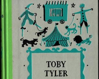Toby Tyler * Junior Deluxe Edition * James Otis * Leonard Weisgard * Nelson Doubleday * 1958 * Vintage Kids Book