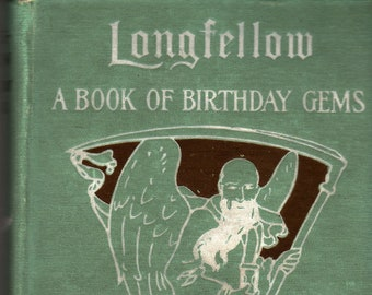 Longfellow * A Book of Birthday Gems * M. A. Donohue & Company * Vintage Gift Book