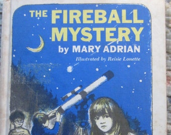 The Fireball Mystery * Mary Adrian * Reisie Lonette * Weekly Reader Books * 1977 * Vintage Kids Book