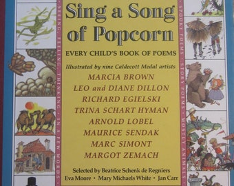 Sing a Song of Popcorn: Every Child's Book of Poems * First Edition * Scholastic Book Service * 1988 * Vintage Poetry Book