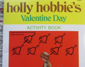 Holly Hobbie's Valentine Day Activity Book + American Greetings Corp. + 1978 + Vintage Kids Book