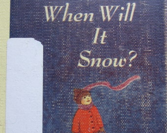 When Will It Snow? * Syd Hoff * Mary Chalmers * Harper & Row * 1971 * Vintage Kids Book