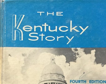The Kentucky Story * Fourth Edition * Joseph O Van Hook * Harlow Publishing Corporation * 1974 * Vintage Text Book