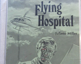 The Life Line Series and the Flying Hospital * Julano Miller * High Noon Books * 1985 * Vintage Kids Book