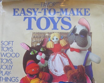 Favorite Easy-To-Make Toys * Sedgewood Press * 1982 * Vintage Craft Book