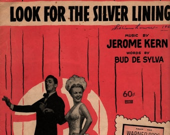 Look For The Silver Lining * Jerome Kern * Bud de Sylva * T. B. Harms Company * 1920 * Vintage Sheet Music
