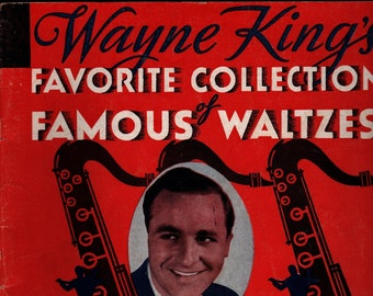 Wayne King's Favorite Collection of Famous Waltzes + Robbins Music Corporation + 1943 + Vintage Sheet Music