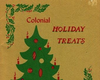 Colonial Holiday Treats + D. D. Hutchinson + Hutcraft + 1971 + Vintage Cook Book