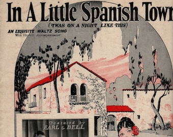 In A Little Spanish Town ('Twas On A Night Like This) * W/ Ukulele Accompaniment * Lewis & Young * Mabel Wayne * 1926 * Vintage Sheet Music