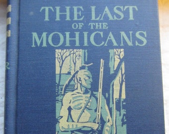 The Last of the Mohicans * James Fenimore Cooper * Allyn and Bacon * 1945 * Vintage Literature Book
