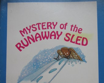 Mystery of the Runaway Sled * Erica Frost * Leigh Grant * Troll Associates * 1979 * Vintage Kids Book