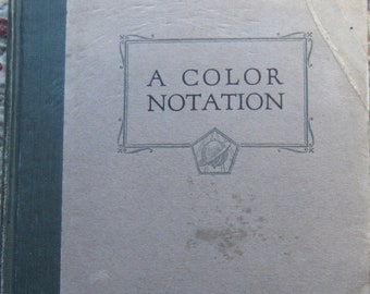 A Color Notation + A. H. Munsell + Munsell Color Company + 1926 + Vintage Art Book