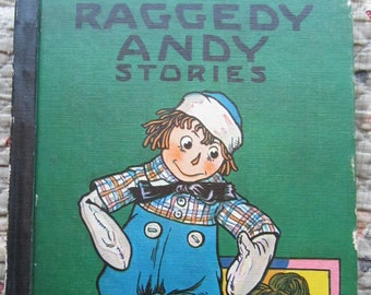 Raggedy Andy Stories + Johnny Gruelle + The Bobbs-Merrill Company + 1960 + Vintage Kids Book
