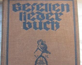 Gerellen Lieder Buch * 1924 * Vintage German Book