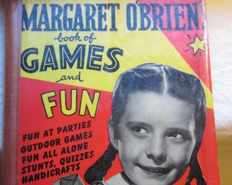 Margaret O' Brien's Book of Games and Fun * The Barmaray Co. * 1948 * Vintage Kids Book
