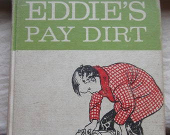 Eddie's Pay Dirt * Carolyn Haywood * William Morrow & Co * 1953 * Vintage Kids Book