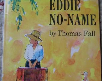 Eddie No-Name * Thomas Fall * Ray Prohaska * Scholastic Book Services * 1963 * Vintage Kids Book