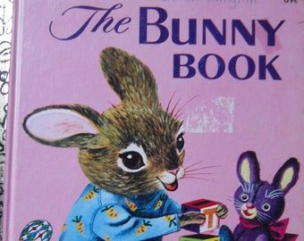 The Bunny Book * A Little Golden Book * Patsy Scarry * Richard Scarry * The Golden Press * 1979 * Vintage Kids Book