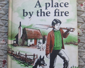 A Place By the Fire * William MacKellar * Ursula Koering * Weekly Reader * 1966 * Vintage Kids Book