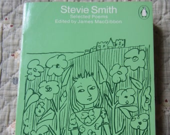Selected Poems * Stevie Smith * Penguin Books * 1981 * Vintage Poetry Book