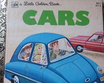 Cars a Little Golden Book * Bob Ottum * William Dugan * Golden Press/Western Publishing * 1979 * Vintage Kids Book