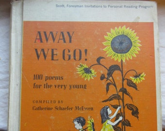 Away We Go * 100 Poems for the Very Young * Catherine Schaefer McEwen * Barbara Cooney * Scott, Foresman * 1956 + Vintage Kids Book