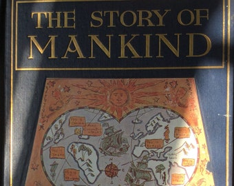 The Story of Mankind * Hendrik Van Loon * George G. Harrap & Co. Ltd. * 1922 * Vintage History Book