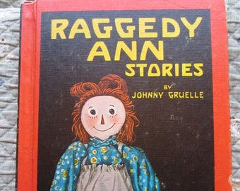 Raggedy Ann Stories + Johnny Gruelle + The Bobbs-Merrill Company + 1961 + Vintage Kids Book