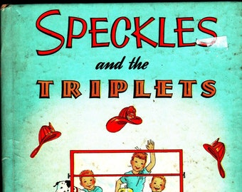 Speckles and the Triplets * A Whitman Tell-A-Tale Book * Mary Elting * Mary Stevens * Whitman Publishing * 1949 + Vintage Kids Book