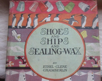 Shoes and Ships and Sealing-Wax * Ethel-Clere Chamberlin * Janet Laura Scott * The Saalfield Publishing Company * 1928 * Vintage Kids Book