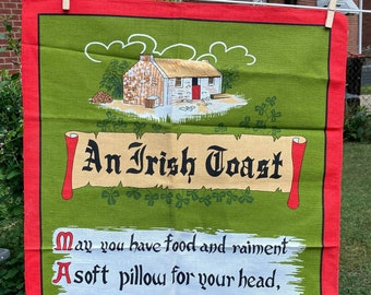 An Irish Toast * Poplar * Cottage * Piper * Mushrooms * 40 Years in Heaven Before the Devil Knows You're Dead * Vintage Souvenir Tea Towel